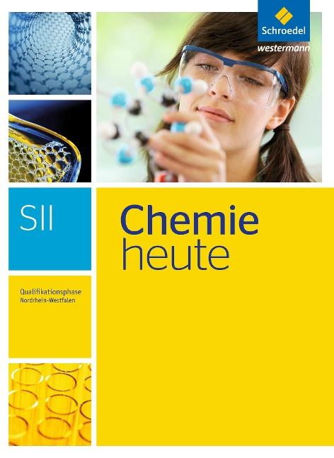 Chemie heute S2. Qualifikationsphase: Schülerband. Nordrhein-Westfalen -