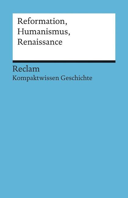 Reformation, Humanismus, Renaissance - Klaus Pfitzer