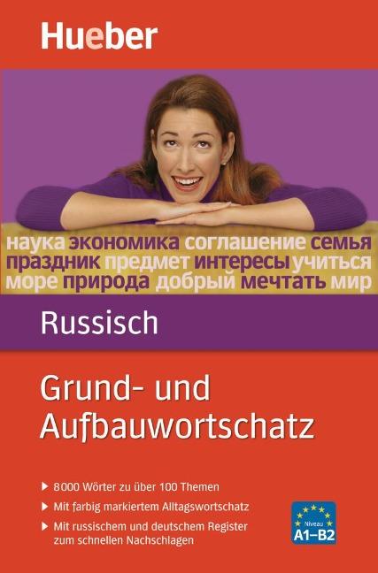 Grund- und Aufbauwortschatz Russisch - Carola Hamann, Natalia Wienecke