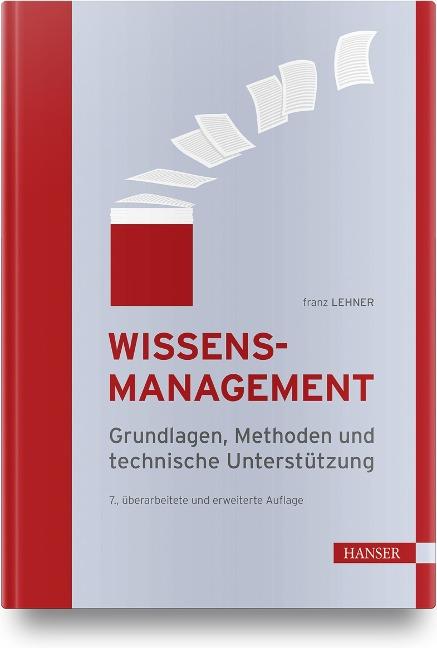 Wissensmanagement - Franz Lehner
