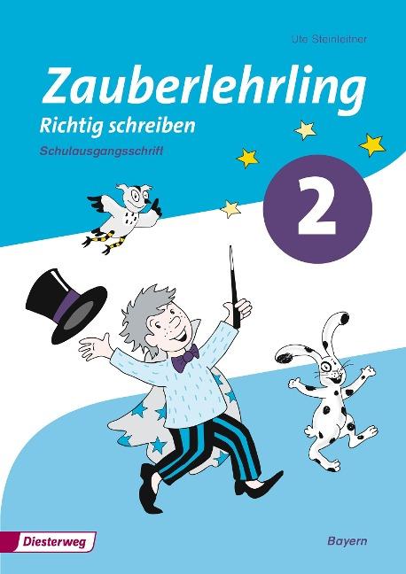 Zauberlehrling 2. Arbeitsheft. Schulausgangsschrift SAS. Bayern -