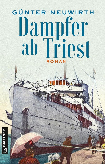 Dampfer ab Triest - Günter Neuwirth