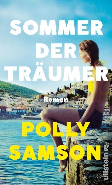 Sommer der Träumer - Polly Samson
