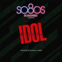 So80s Presents Billy Idol/Curated By Blank&Jones - Billy Idol