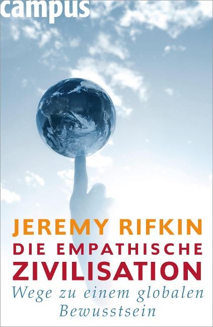 Die empathische Zivilisation - Jeremy Rifkin