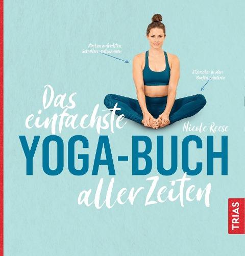 Das einfachste Yoga-Buch aller Zeiten - Nicole Reese