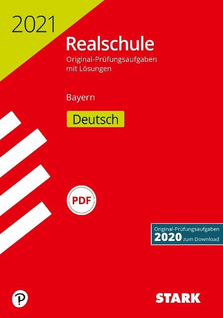 STARK Original-Prüfungen Realschule 2021 - Deutsch - Bayern -