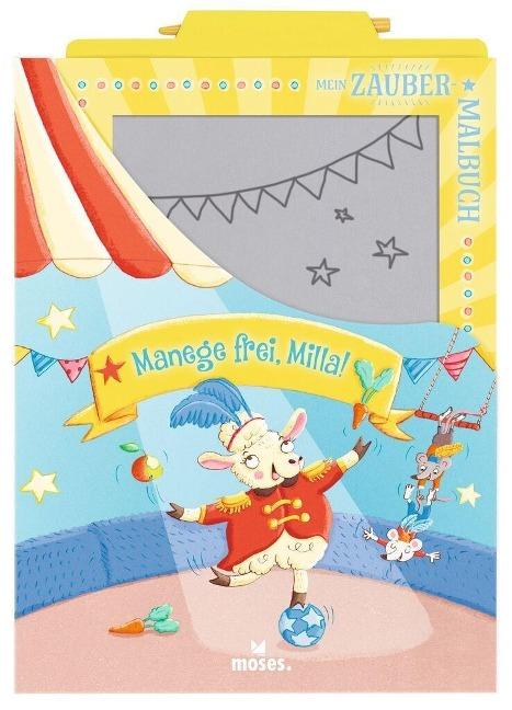 Mein Zaubermalbuch - Manege frei, Milla! - Anja Dreier-Brückner