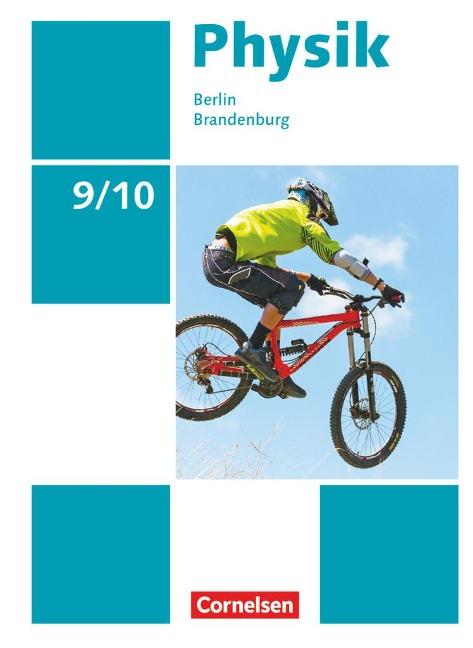 Physik 9./10. Schuljahr - Berlin/Brandenburg - Schülerbuch - Ralf Greiner-Well, Elke Göbel, Tom Höpfner, Heike Rothe, Matthias Roßner