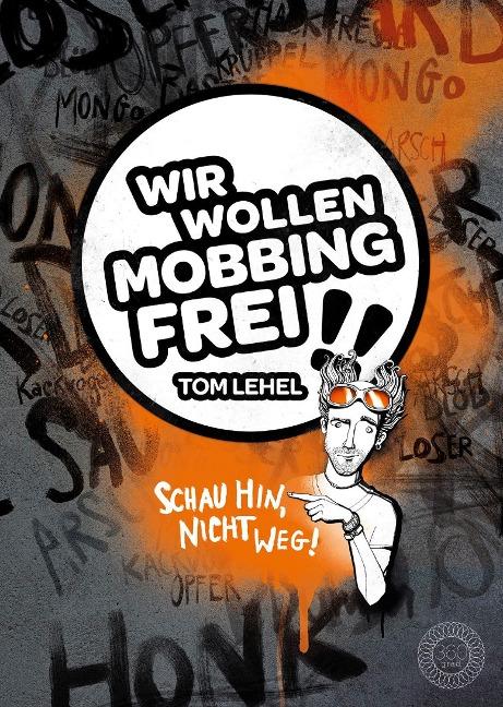 Wir wollen Mobbingfrei!! - Tom Lehel