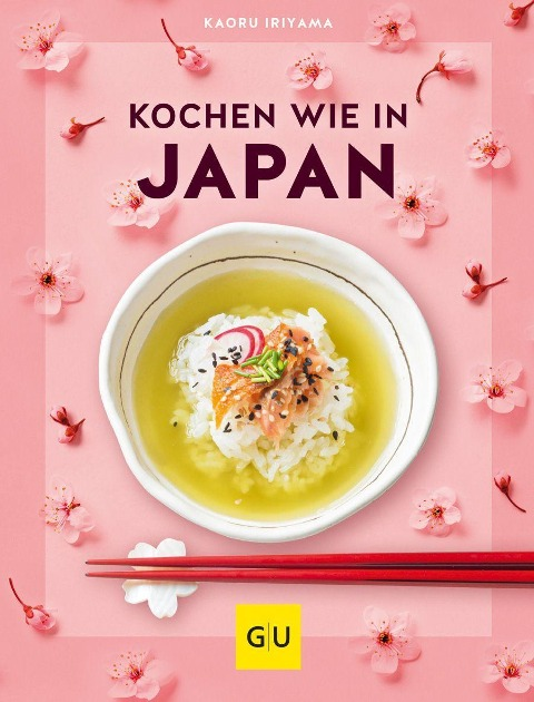 Kochen wie in Japan - Kaoru Iriyama