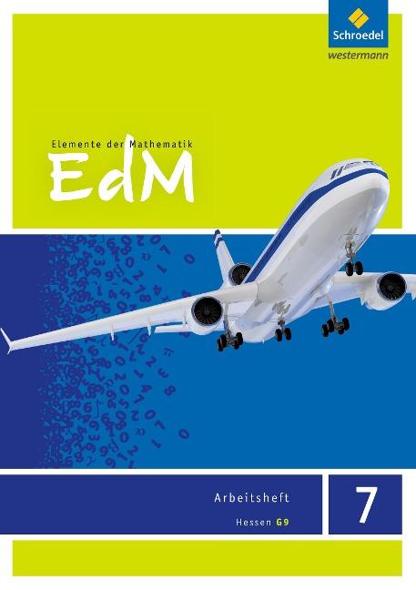 Elemente der Mathematik 7. Arbeitsheft. G9. Hessen -