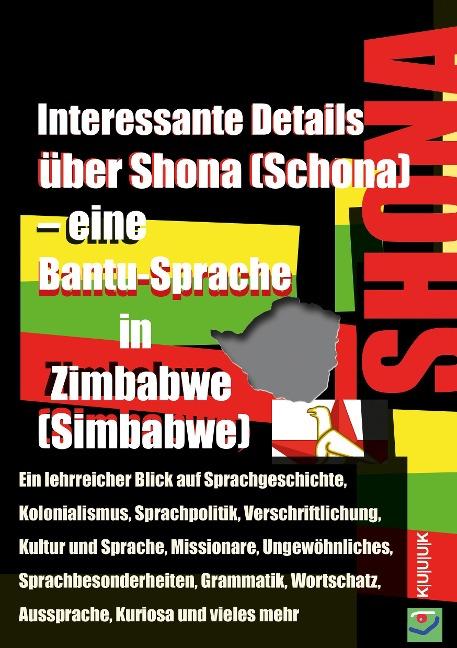 Interessante Details über Shona (Schona) - eine Bantu-Sprache in Zimbabwe (Simbabwe) - Klaus Jans
