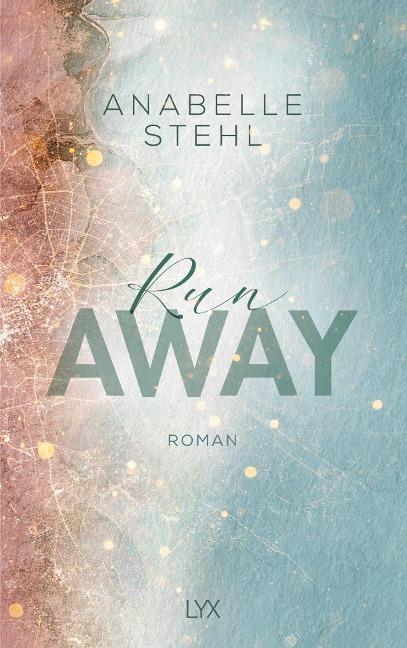 Runaway - Anabelle Stehl