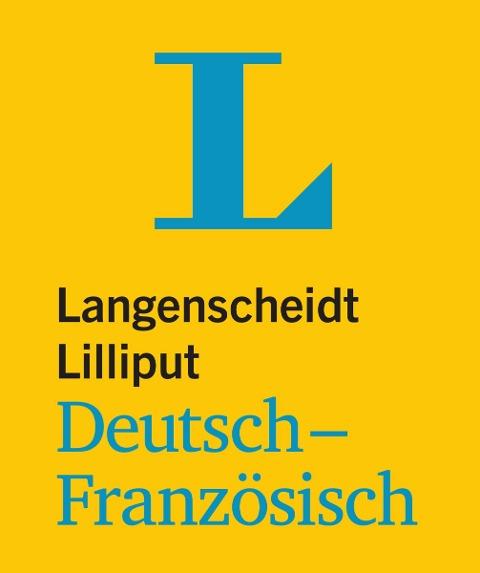 Langenscheidt Lilliput Deutsch-Französisch - im Mini-Format -