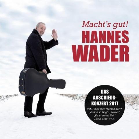 Macht's gut! - Hannes Wader