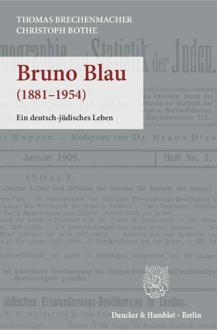Bruno Blau - Thomas Brechenmacher, Christoph Bothe