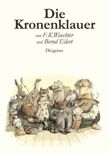 Die Kronenklauer - Friedrich Karl Waechter, Bernd Eilert