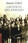 Las voces del Pamano - Jaume Cabré