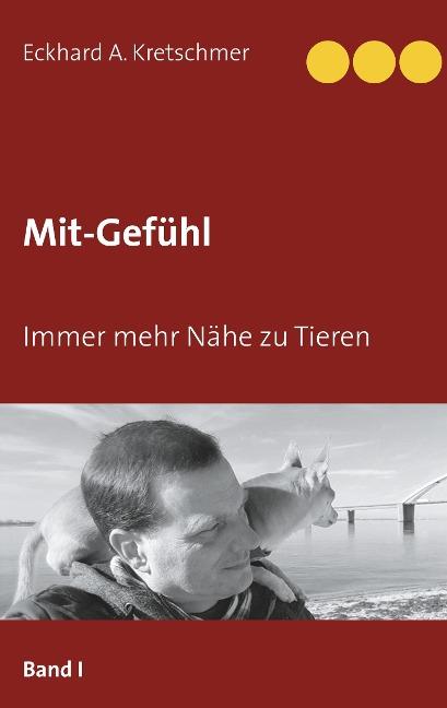 Mit Gefühl - Eckhard A. Kretschmer