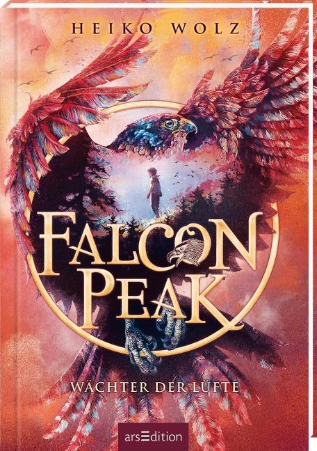 Falcon Peak - Wächter der Lüfte (Falcon Peak 1) - Heiko Wolz