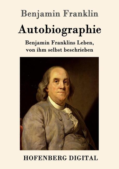 Autobiographie - Benjamin Franklin