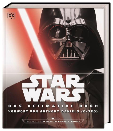 Star Wars(TM) Das ultimative Buch - Adam Bray, Cole Horton, Patricia Barr, Daniel Wallace, Ryder Windham