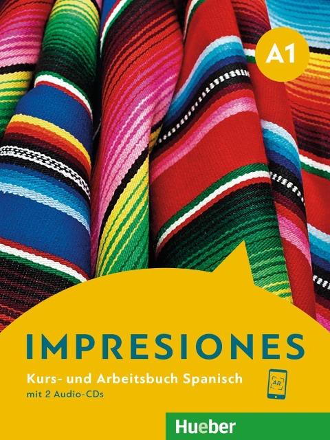 Impresiones A1. Kursbuch + Arbeitsbuch + 2 Audio-CDs - Montserrat Varela Navarro, Olga Balboa Sánchez, Claudia Teissier de Wanner
