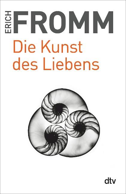 Die Kunst des Liebens. Großdruck - Erich Fromm