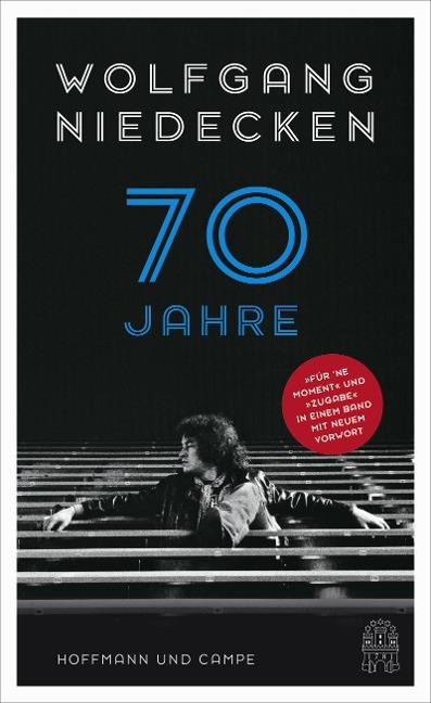 70 Jahre Niedecken - Wolfgang Niedecken