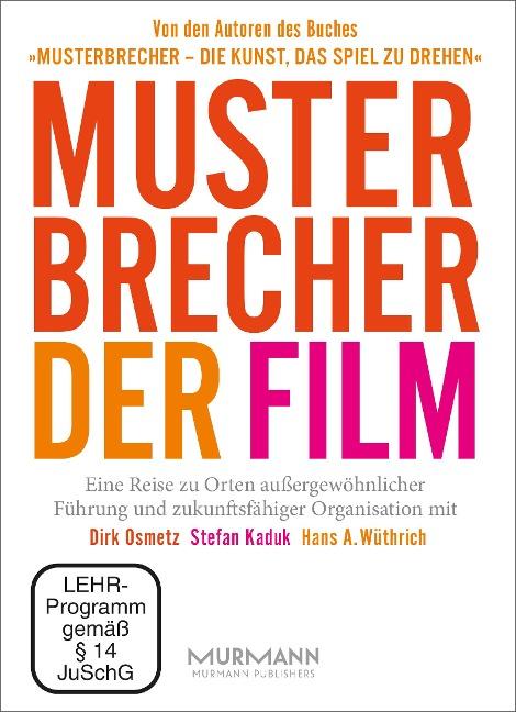 Musterbrecher - Der Film - Stefan Kaduk, Dirk Osmetz, Hans A. Wüthrich