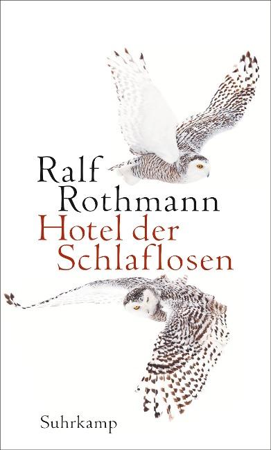 Hotel der Schlaflosen - Ralf Rothmann