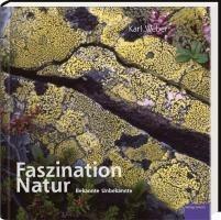 Faszination Natur - Karl Weber