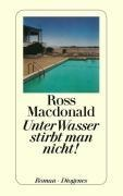 Unter Wasser stirbt man nicht! - Ross Macdonald
