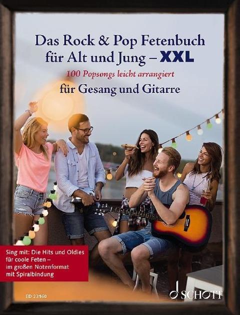 Das Rock & Pop Fetenbuch für Alt und Jung XXL -