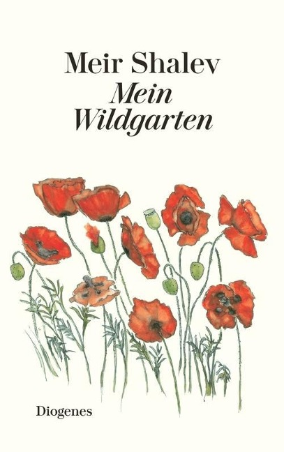 Mein Wildgarten - Meir Shalev