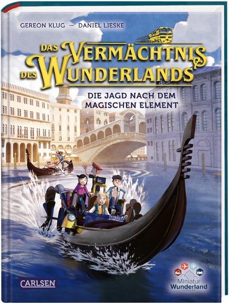 Das Vermächtnis des Wunderlands. Die Jagd nach dem magischen Element (Abenteuer Miniatur Wunderland 2) - Gereon Klug