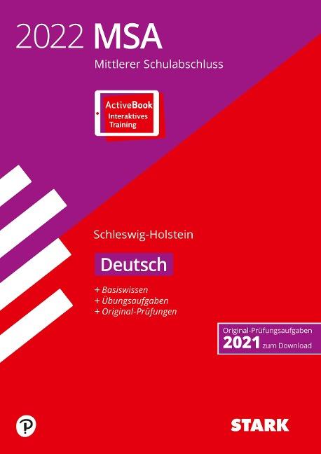 STARK Original-Prüfungen und Training MSA 2022 - Deutsch - Schleswig-Holstein -