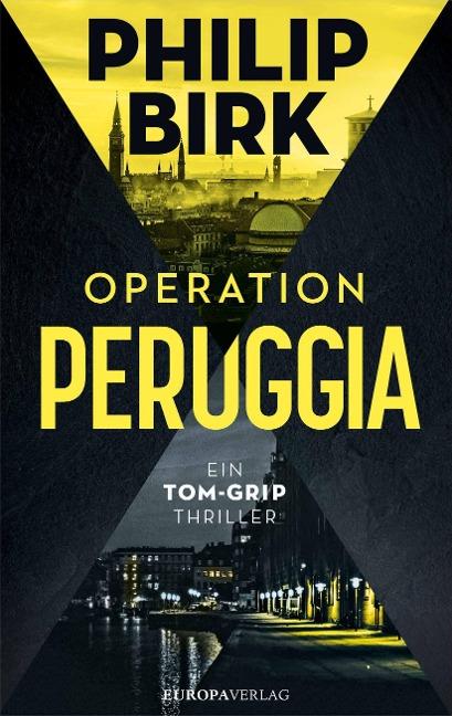 Operation Peruggia - Philip Birk