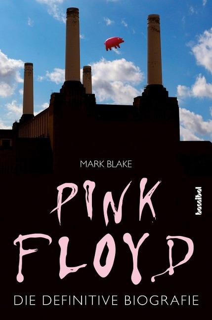 Pink Floyd - Mark Blake