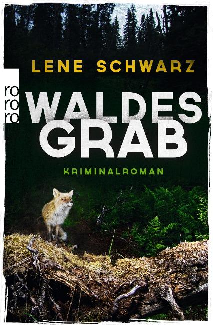 Waldesgrab - Lene Schwarz