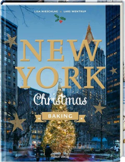 New York Christmas Baking - Agnes Prus, Lars Wentrup, Lisa Nieschlag