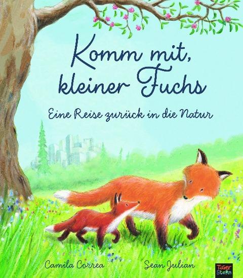 Komm mit, kleiner Fuchs - Camila Correa, Sean Julian