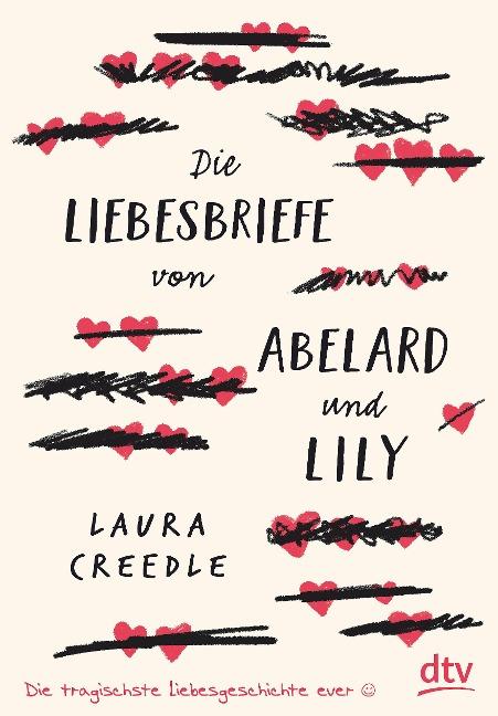 Die Liebesbriefe von Abelard und Lily - Laura Creedle