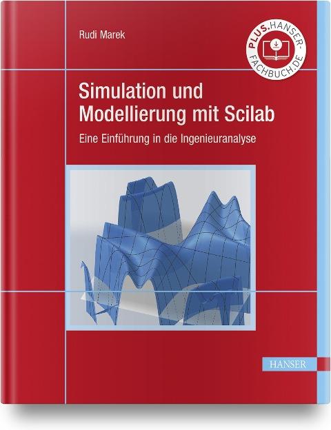 Simulation und Modellierung mit Scilab - Rudi Marek