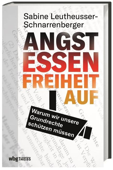 Angst essen Freiheit auf - Sabine Leutheusser-Schnarrenberger