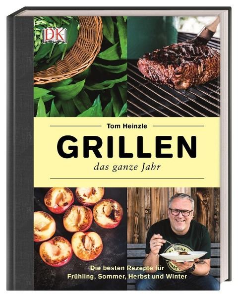 Grillen - das ganze Jahr - Tom Heinzle