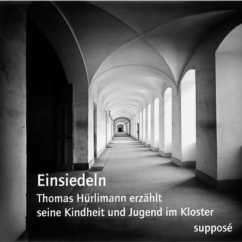 Einsiedeln - Thomas Hürlimann, Joachim Leser, Klaus Sander
