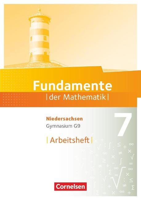 Fundamente der Mathematik 7. Schuljahr. Arbeitsheft mit Lösungen. Gymnasium Niedersachsen -