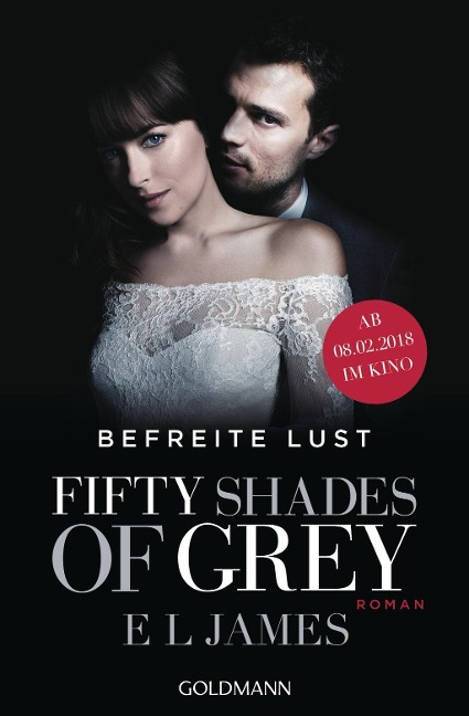 Fifty Shades of Grey - Befreite Lust - E. L. James
